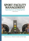 Image for Sport facility management  : organizing events and mitigating risks