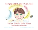 Image for Temple did it, and I can too!  : seven simple life rules