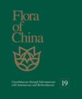 Image for Flora of China, Volume 19 - Cucurbitaceae through Valerianaceae with Annonaceae and Berberidaceae