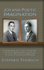 Image for Joy and Poetic Imagination : Understanding C. S. Lewis's Great War with Owen Barfield and its Significance for Lewis's Conversion and Writings