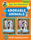 Image for Spot The Differences: Adorable Animals : 50 Picture Puzzles, Thousands of Challenges