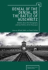 Image for Denying of denial  : the demography & geopolitics of the Holocaust