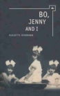 Image for Bo, Jenny and I  : surviving the Holocaust in Britain
