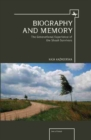 Image for Biography and memory  : the generational experience of the Shoah survivors
