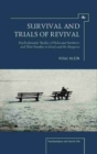 Image for Survival and trials of revival  : psychodynamic studies of Holocaust survivors and their families in Israel and the diaspora