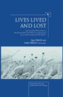 Image for Lives lived and lost  : East European history before, during and after World War II as experienced by an anthropologist and her mother