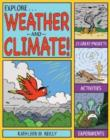 Image for Explore weather & climate!  : 25 great projects, activities, experiments
