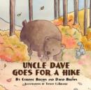 Image for Uncle Dave Goes for a Hike