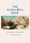 Image for The Alpha Beta Book : An Introduction to Ancient Greek