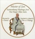 Image for Master of Zen : Extraordinary Teachings from Hui Neng's Altar Sutra