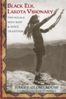 Image for Black Elk, Lakota visionary: the Oglala holy man and Sioux tradition