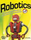 Image for Robotics  : discover the science and technology of the future