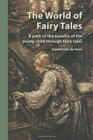 Image for The world of fairy tales