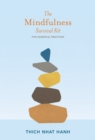 Image for The mindfulness survival kit  : five essential practices