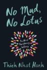Image for No mud, no lotus