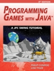 Image for Programming Games with Java : A Jfc Swing Tutorial