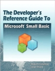 Image for The Developer's Reference Guide to Microsoft Small Basic