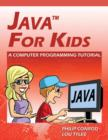 Image for Java for Kids - A Computer Programming Tutorial