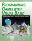 Image for Programming Games with Visual Basic : An Intermediate Step by Step Tutorial