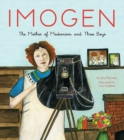 Image for Imogen : The Mother of Modernism and Three Boys