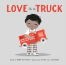 Image for Love Is a Truck