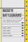 Image for Buckeye battleground: Ohio, campaigns, & elections in the twenty-first century