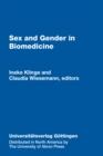 Image for Sex & Gender in Biomedicine: Theories, Methodologies, Results