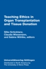 Image for Teaching Ethics in Organ Transplantation: Cases and Movies