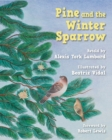 Image for Pine and the Winter Sparrow