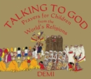 Image for Talking to God  : prayers for children from the world's religions