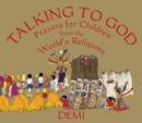 Image for Talking to God: prayers for children from the world's religions