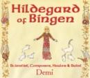 Image for Hildegard of Bingen: scientist, composer, healer, and saint