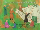 Image for Story of the Mongolian Tent House