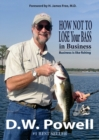 Image for How Not to Lose Your Bass in Business : Business is like fishing