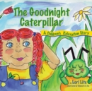 Image for The Goodnight Caterpillar