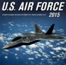 Image for U.S. Air Force : 16-Month Calendar Including September 2014 Through December 2015