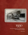 Image for 1930 : The First Automobile Trip in North America, from Manhattan to Managua