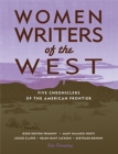 Image for Women writers of the West: five chroniclers of the American frontier