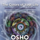 Image for The Colors of Your Life : A Meditative and Transformative Coloring Book