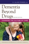 Image for Dementia beyond drugs: changing the culture of care