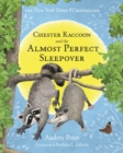 Image for Chester Raccoon and the Almost Perfect Sleepover
