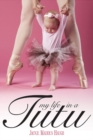 Image for My Life in a Tutu : Surviving My Need For Perfection