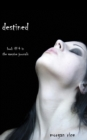 Image for Destined (Book #4 in the Vampire Journals)