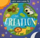 Image for The creation  : lift and look