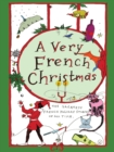 Image for A very French Christmas  : the greatest French holiday stories of all time