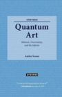 Image for Quantum Art : Mimesis, Uncertainty, and the Infinite