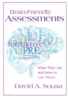 Image for Brain-Friendly Assessments : What They Are and How to Use Them