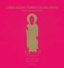 Image for Liberation through hearing  : the art of dying
