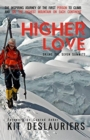 Image for Higher Love : Skiing the Seven Summits