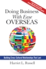 Image for Doing Business With Ease Overseas: Building Cross-Cultural Relationships That Last
